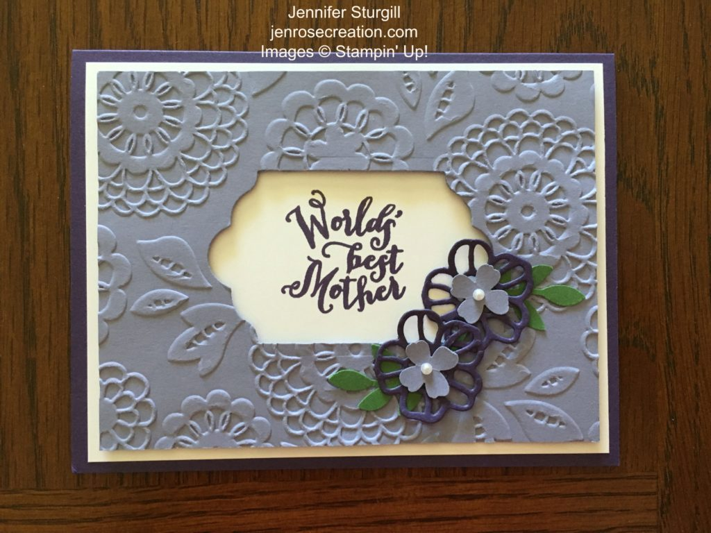 World's Best Mother, Jen Rose Creation, Stampin' Up!, Jennifer Sturgill