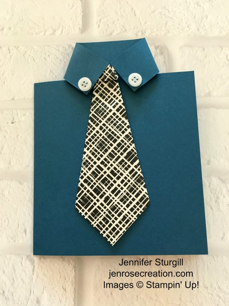 Shirt and Tie Card, Jen Rose Creation, Stampin' Up!, Jennifer Sturgill, Masculine, Happy Father's Day