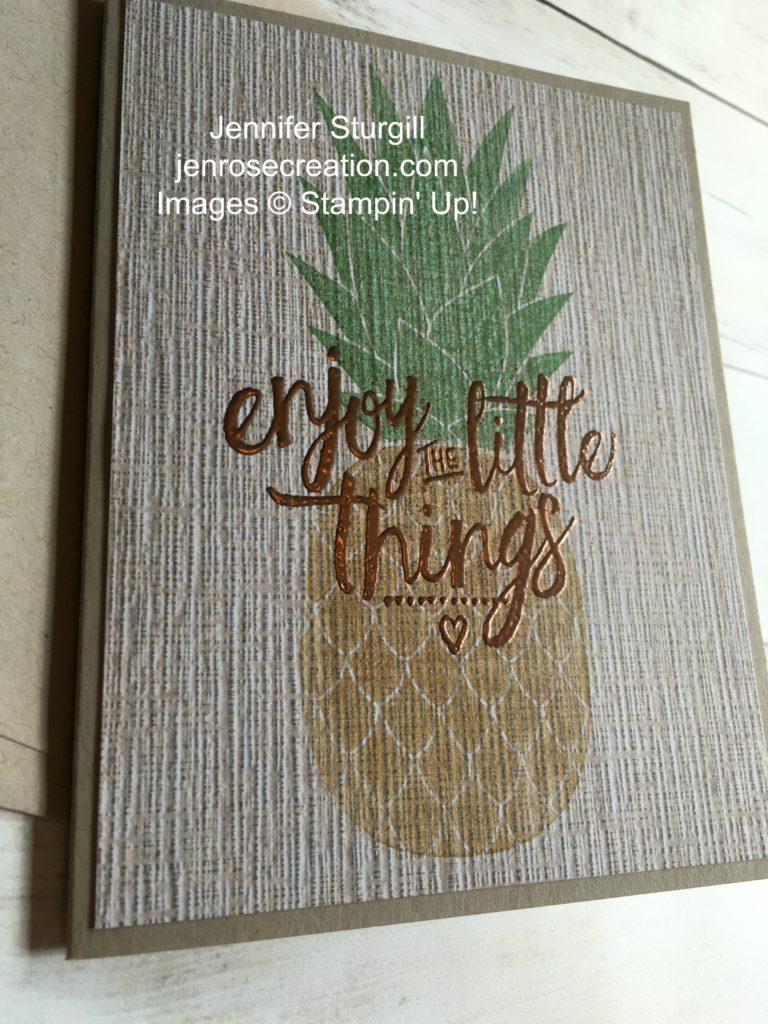 Serene Scenery Pineapple CloseUp, Jen Rose Creation, Stampin' Up!, Jennifer Sturgill, Pineapple, Layering Love, Designer Series Paper, DSP, Copper Embossing Powder, StampinUp